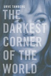 The Darkest Corner of the World