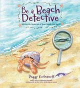 Be a Beach Detective | Peggy Kochanoff |