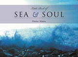 The Little Book of Sea and Soul | Denise Adams |