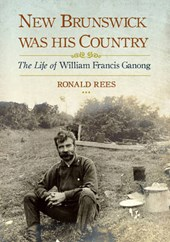 New Brunswick Was His Country | Ronald Rees |