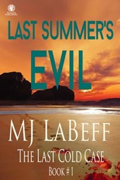 Last Summer's Evil (The Last Cold Case)