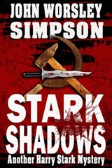 Stark Shadows (A Harry Stark Mystery, #3) | John Worsley Simpson |