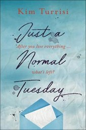 Just a Normal Tuesday | Kim Turrisi |