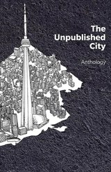 The Unpublished City | Dionne Brand |