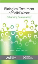 Biological Treatment of Solid Waste | Rada, Elena Cristina, Ph.D. |