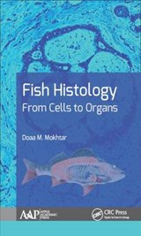 Fish Histology | Mokhtar, Doaa M., Ph.D. |
