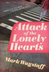 Attack of the Lonely Hearts | Mark Wagstaff |