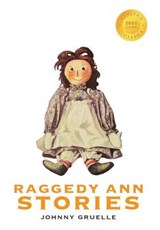 Raggedy Ann Stories (1000 Copy Limited Edition) | Johnny Gruelle |
