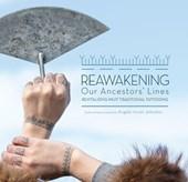 Reawakening Our Ancestors' Lines