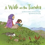 A Walk on the Tundra | Hainnu, Rebecca ; Ziegler, Anna |