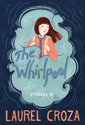 The Whirlpool | Laurel Croza |
