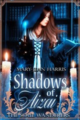 Shadows of Aizai | Mary-Jean Harris |