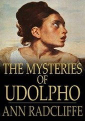 Mysteries of Udolpho | Ann Radcliffe |