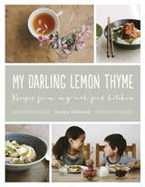 My Darling Lemon Thyme | Emma Galloway |