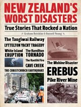 New Zealand's Worst Disasters | Graham Hutchins |