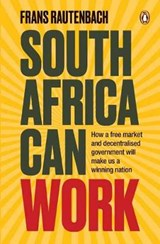 South Africa Can Work | Frans Rautenbach |