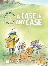 Detective Gordon: A Case in any Case | Ulf Nilsson |