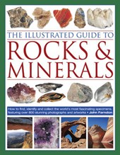 The Illustrated Guide to Rocks & Minerals | John Farndon |