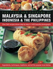 Food and Cooking of Malaysia & Singapore, Indonesia & the Philippines | Ghillie Basan |