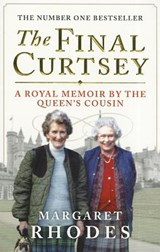 Final Curtsey | Margaret Rhodes |