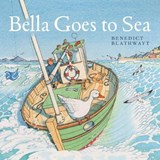 Bella Goes to Sea | Benedict Blathwayt |