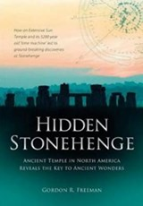 Hidden Stonehenge | Gordon R. Freeman |