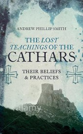The Lost Teachings of the Cathars