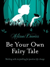 Be Your Own Fairy Tale