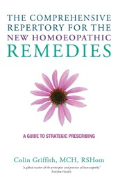 Comprehensive Repertory of New Homoeopathic Remedies