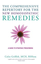 Comprehensive Repertory of New Homoeopathic Remedies | Colin Griffith |
