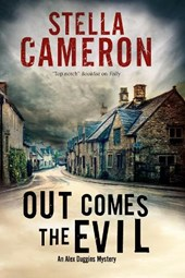 Out Comes the Evil: A Cotswold Murder Mystery