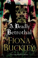Deadly Betrothal | Fiona Buckley |