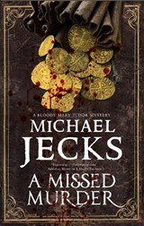 A Missed Murder | Michael Jecks |