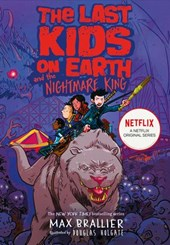 The Last Kids on Earth and the Nightmare King | Max Brallier |