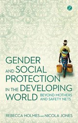 Gender and Social Protection in the Developing World | Rebecca Holmes |