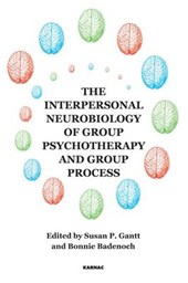 Interpersonal Neurobiology of Group Psychotherapy and Group