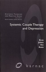 Systemic Couple Therapy and Depression | Eia Asen ; Elsa Jones |