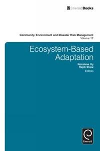 Ecosystem-Based Adaptation   Noralene Uy ; Rajib Shaw  