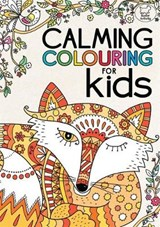Calming Colouring for Kids | Felicity French |