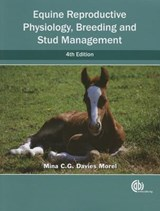 Equine Reproductive Physiology, Breeding and Stud Management | Mina C. G. Davies Morel |