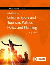 Leisure, Sport and Tourism, Politics, Policy and Planning | A. J. Veal |