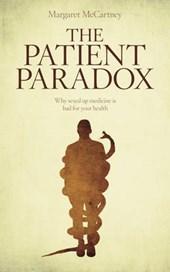 Patient Paradox