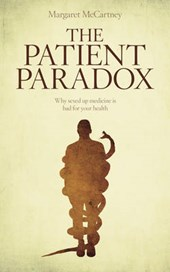 Patient Paradox | Margaret McCartney |