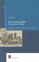 The European Public Prosecutor's Office | Martijn Willem Zwiers |
