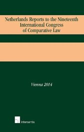 Netherlands Reports to the Nineteenth International Congress of Comparative Law