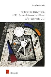 The External Dimension of EU Private International Law After Opinion