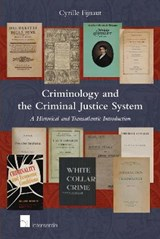 Criminology and the Criminal Justice System | Cyrille Fijnaut |