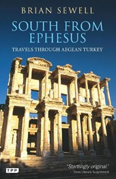 South from Ephesus | Brian Sewell |