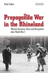 The Propaganda War in the Rhineland | Peter Collar |
