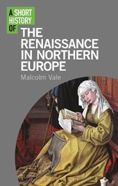 Short History of the Renaissance in Northern Europe